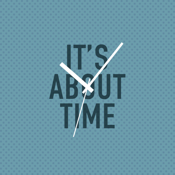 its_about_time