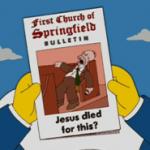 Jesus died for Homer