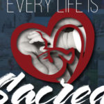 every life is sacred